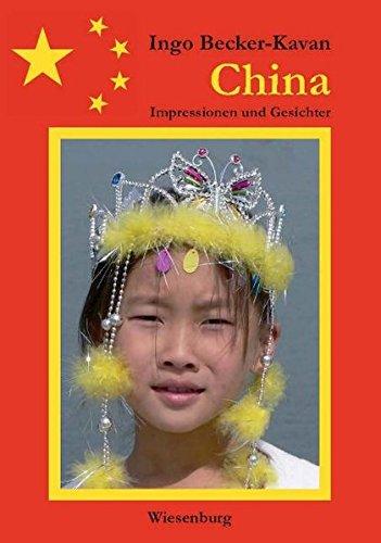 China: Impressionen und Gesichter