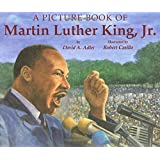 A Picture Book of Martin Luther King, Jr. (Picture Book Biography)