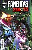 Fanboys vs Zombies #2 Regular Cover B