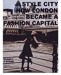 Style City: How London Became a Fashion Capital