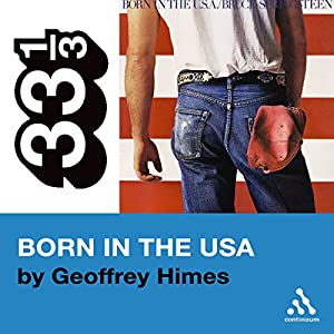 Bruce Springsteen's Born in the USA (33 1/3 Series) Audiobook