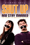 Shut up and Stay Married, Yisroel Roll, 1881927024