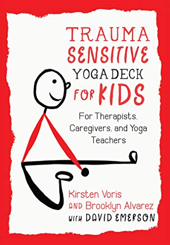 Pdf Fitness Trauma-Sensitive Yoga Deck for Kids: For Therapists, Caregivers, and Yoga Teachers