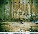 Ran Slavin: Imsomniac City