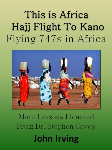 This is Africa - Hajj Flight to Jeddah (Flying 747s in Africa Book 1)