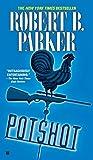 Potshot (Spenser) by  Robert B. Parker in stock, buy online here