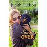 Starting Over: A Small Town Romance (The Fortune Bay Series Book 4)