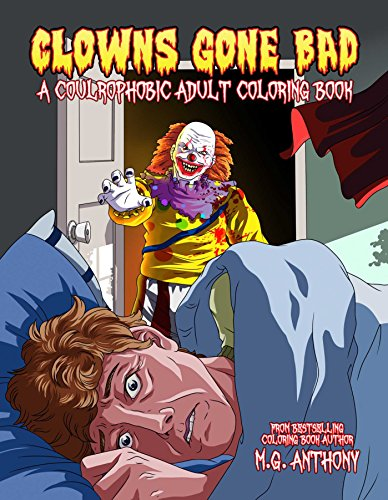 Scary Clown Drawing (Clowns Gone Bad: A Coulrophobic Coloring Book for)