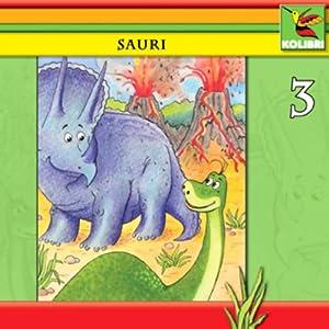 Sauris Traum (Sauri 3) Hörspiel