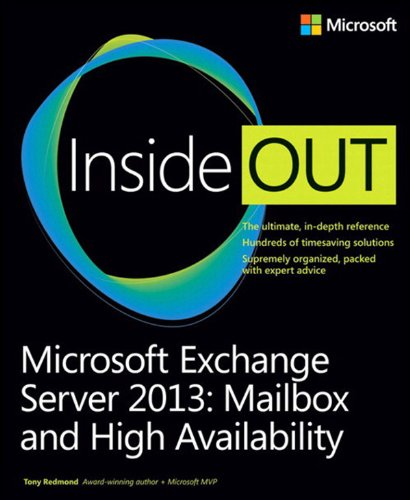 Microsoft Exchange Server 2013 Inside Out Mailbox and High Availability Pdf