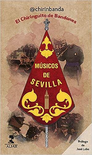 Músicos de Sevilla. El Chiringuito de Bandones Otras Narrativas ...
