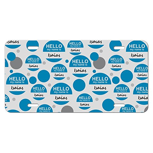 isaias-hello-my-name-is-novelty-metal-vanity-license-tag-plate