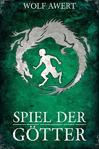 Spiel der Götter (Fantasy Deutsch Kindle) (Die Paranaea Saga 3) (German Edition)