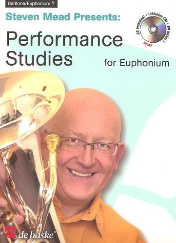 Steven Mead Presents Performance Studies for Euphonium BC (De Haske Play-Along - Mead Presents Steven