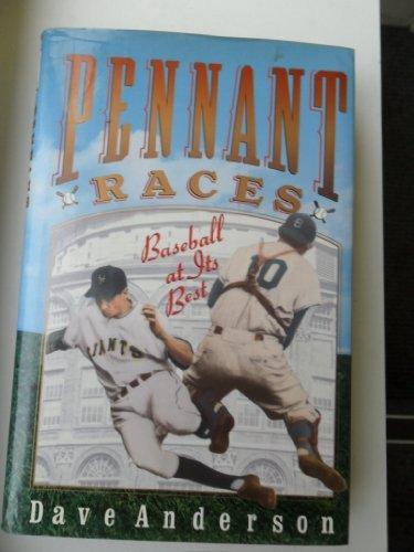 Baseball Pennant Race - Pennant Races