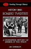 Roaring Twenties: A Condensed History of the 1920s in America