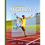 McDougal Littell Algebra 2 (Holt McDougal Larson Algebra 2), Ron Larson; Laurie Boswell; Timothy D. Kanold; Lee Stiff