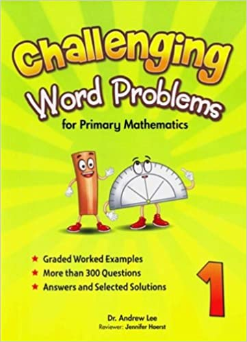 Challenging Word Problems for Primary Mathematics, Level 1: Andrew ...