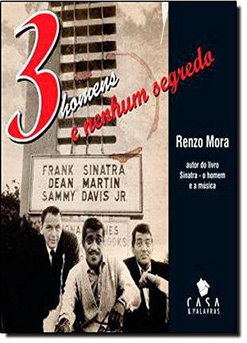 Tres Homens E Nenhum Segredo - Frank Sinatra, Dean Martin, Sammy Davis Jr.