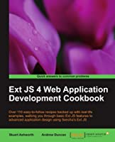 Ext JS 4 Web Application Development Cookbook Front Cover