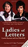 Ladies of Letters, Carole Hayman and Lou Wakefield, 0233999205