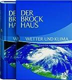 Der Brockhaus Wetter und Klima: Phänomene, Vorhersage, Klimawandel