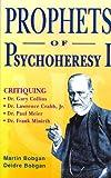 Prophets of Psychoheresy I