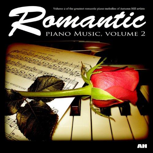 Romantic Piano Music, Vol. 2