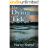The Dying Tide (Dead in the Water Book 1)