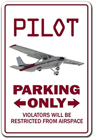 PILOT Street Sign cessna airplane plane airline captain Indoor//Outdoor  30/""