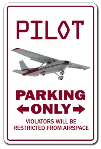 Amazon Pilot Sign Parking Signs Air Plane Cessna Fly Beechcraft