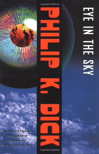 Philip K. Dick - Eye in the Sky
