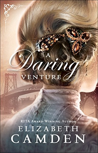 A Daring Venture (An Empire State Novel Book #2) by [Camden, Elizabeth]