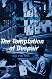 The Temptation of Despair, Werner Sollors, 0674052439