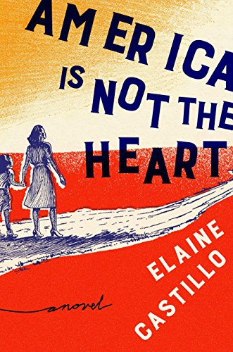 America Is Not the Heart: A Novel (Best Friend Story Tagalog)