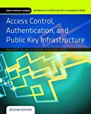 img - for Access Control, Authentication, And Public Key Infrastructure (Jones & Bartlett Learning Information Systems Security) book / textbook / text book