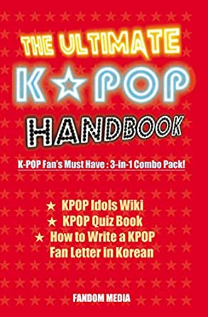 The Ultimate KPOP Handbook: KPOP Fans Must Have : 3-in-1 Combo ...