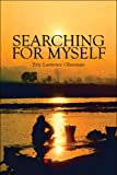 Searching for Myself, Eric Laurence Glassman, 1608361152