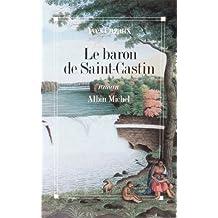 BARON DE SAINT-CASTIN -LE/S/