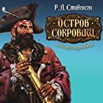 Ostrov sokrovishh (audiospektakl') [Treasure Island] | Robert Louis Stevenson