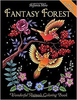 fantasy forest black background wonderful animals coloring book