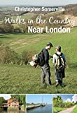 Walks in the Country Near London (IMM Lifestyle Books)