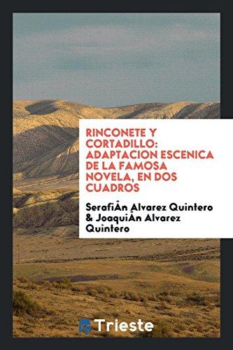 Rinconete y Cortadillo: adaptacion escenica de la famosa novela, en dos cuadros