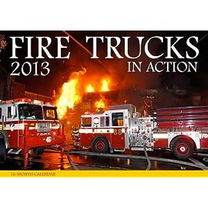 Fire Trucks in Action 2013 Motorbooks