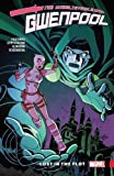 img - for Gwenpool, The Unbelievable Vol. 5: Lost in the Plot (The Unbelievable Gwenpool) book / textbook / text book