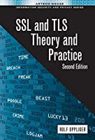 SSL and TLS: Theory and Practice, 2nd Edition Front Cover
