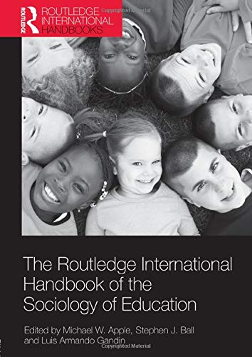 The Routledge International Handbook of the Sociology of Education (Routledge International Handbooks of Education)