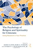 The Psychology of Religion and Spirituality for Clinicians, , 0415873436