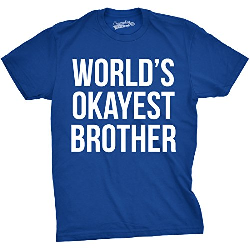 Mens Worlds Okayest Brother Shirt Funny T Shirts Big Brother Sister Gift Idea (Blue) - M