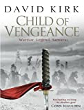 Front cover for the book Child of Vengeance by David Kirk